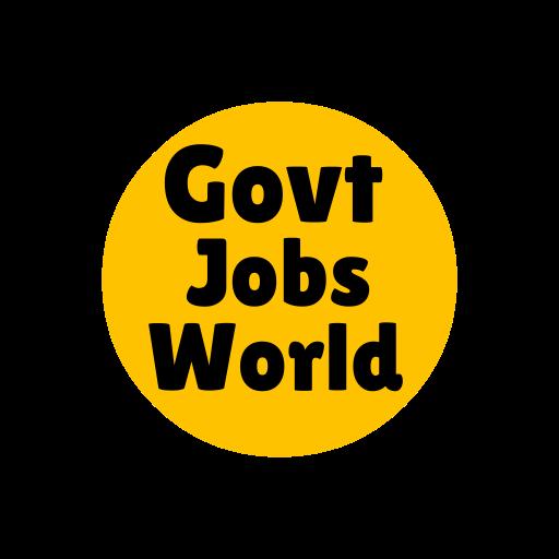 Govt Jobs World - govtjobsworld - govtjobsworld.com